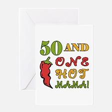 Hot Mama At 50 Greeting Card