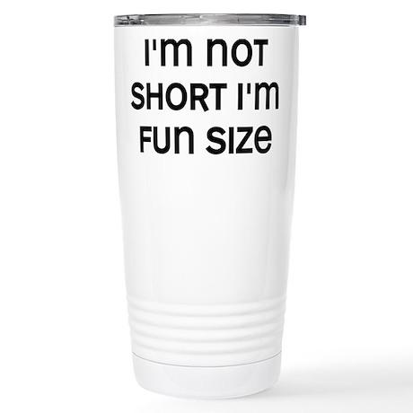 I'm Fun Size Stainless Steel Travel Mug