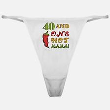 Hot Mama At 40 Classic Thong