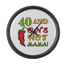 Hot Mama At 40 Large Wall Clock