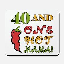 Hot Mama At 40 Mousepad