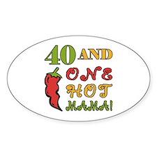 Hot Mama At 40 Decal