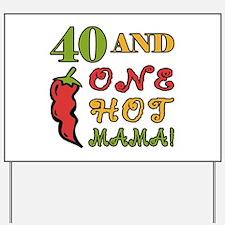 Hot Mama At 40 Yard Sign