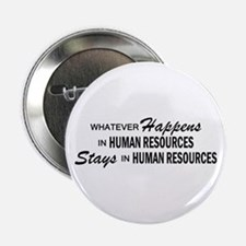 """Whatever Happens - Human Resources 2.25"""" Button"""