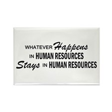 Whatever Happens - Human Resources Rectangle Magne