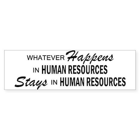 Whatever Happens - Human Resources Sticker (Bumper