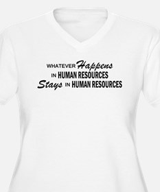 Whatever Happens - Human Resources T-Shirt