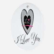 I Love You Oval Ornament