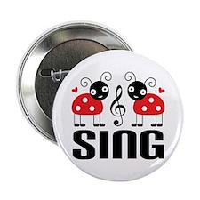 """Sing Ladybug Music 2.25"""" Button"""