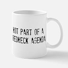 NOT PART OF A ... Mug