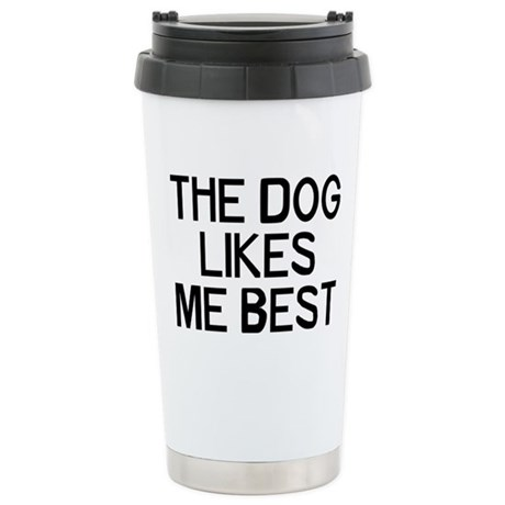 The Dogs Like Stainless Steel Travel Mug