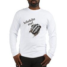 Trilobite Me Long Sleeve T-Shirt