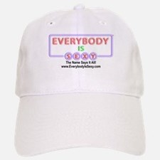 Everybody is Sexy - Black Baseball Baseball Baseball Cap