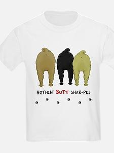 Nothin' Butt Shar-Pei T-Shirt
