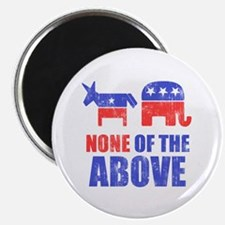 """None of the Above 2.25"""" Magnet (100 pack)"""