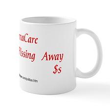 ObamaCare Pissing $$s Mug