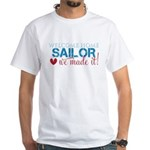 We Made it Sailor White T-Shirt