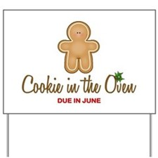 Due June Cookie Yard Sign