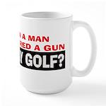 Play Golf? Large Mug