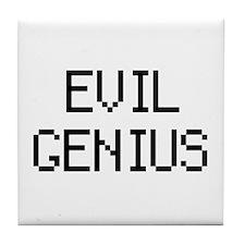 'Evil Genius' Tile Coaster