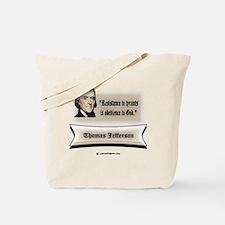 Funny Tyranny Tote Bag