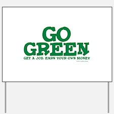 Go Green-Get a Job Yard Sign