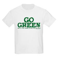 Go Green-Get a Job T-Shirt
