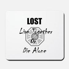 LOST Live Together Or Die Alo Mousepad