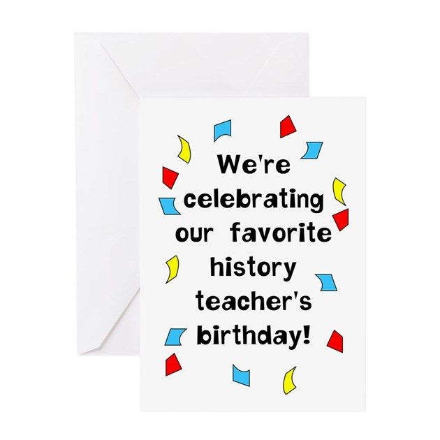 History Teacher Birthday Greeting Card By Not_just_shirts
