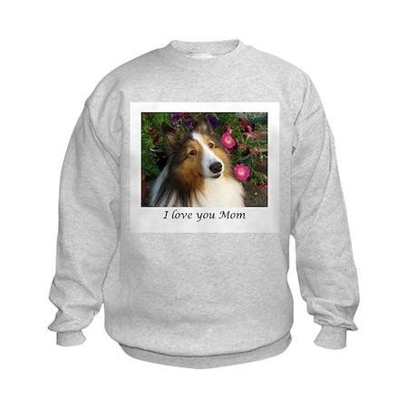 I love you Mom Kids Sweatshirt
