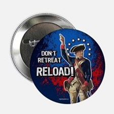"""Don't Retreat - Reload 2.25"""" Button (10 pack)"""