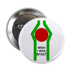Wish I was Intact Button