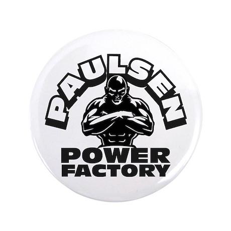 """Paulsen Power House 3.5"""" Button (100 pack)"""
