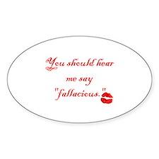"""""""Fallacious"""" Decal"""