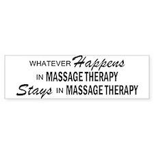 Whatever Happens - Massage Therapy Bumper Sticker