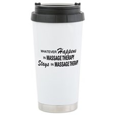 Whatever Happens - Massage Therapy Thermos Mug