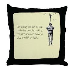 BP Oil Leak Plug Throw Pillow
