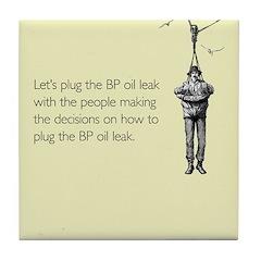 BP Oil Leak Plug Tile Coaster
