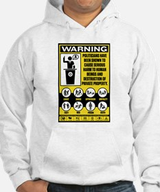 Warning: Politicians Jumper Hoody