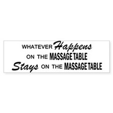 Whatever Happens - Massage Table Bumper Sticker