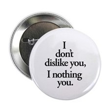 """Nothing You 2.25"""" Button (100 pack)"""