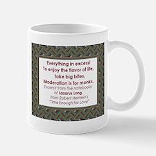 Everything In Excess Mug