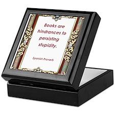Persisting Stupidity Keepsake Box