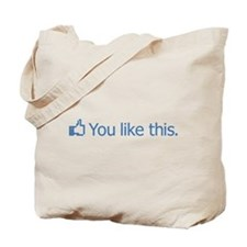 Facebook You Like This Tote Bag