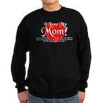 I Love Mom! Sweatshirt (dark)