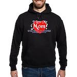 I Love Mom! Hoodie (dark)