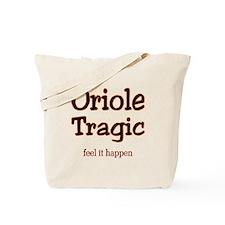 Oriole Tragic Tote Bag