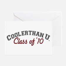 Cooler Than U (Grad '10) Greeting Card