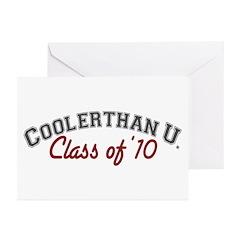 Cooler Than U (Grad '10) Greeting Cards (Pk of 20)
