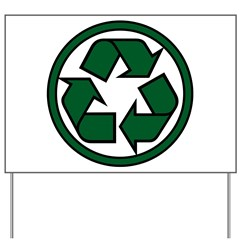 Recycle Symbol Yard Sign